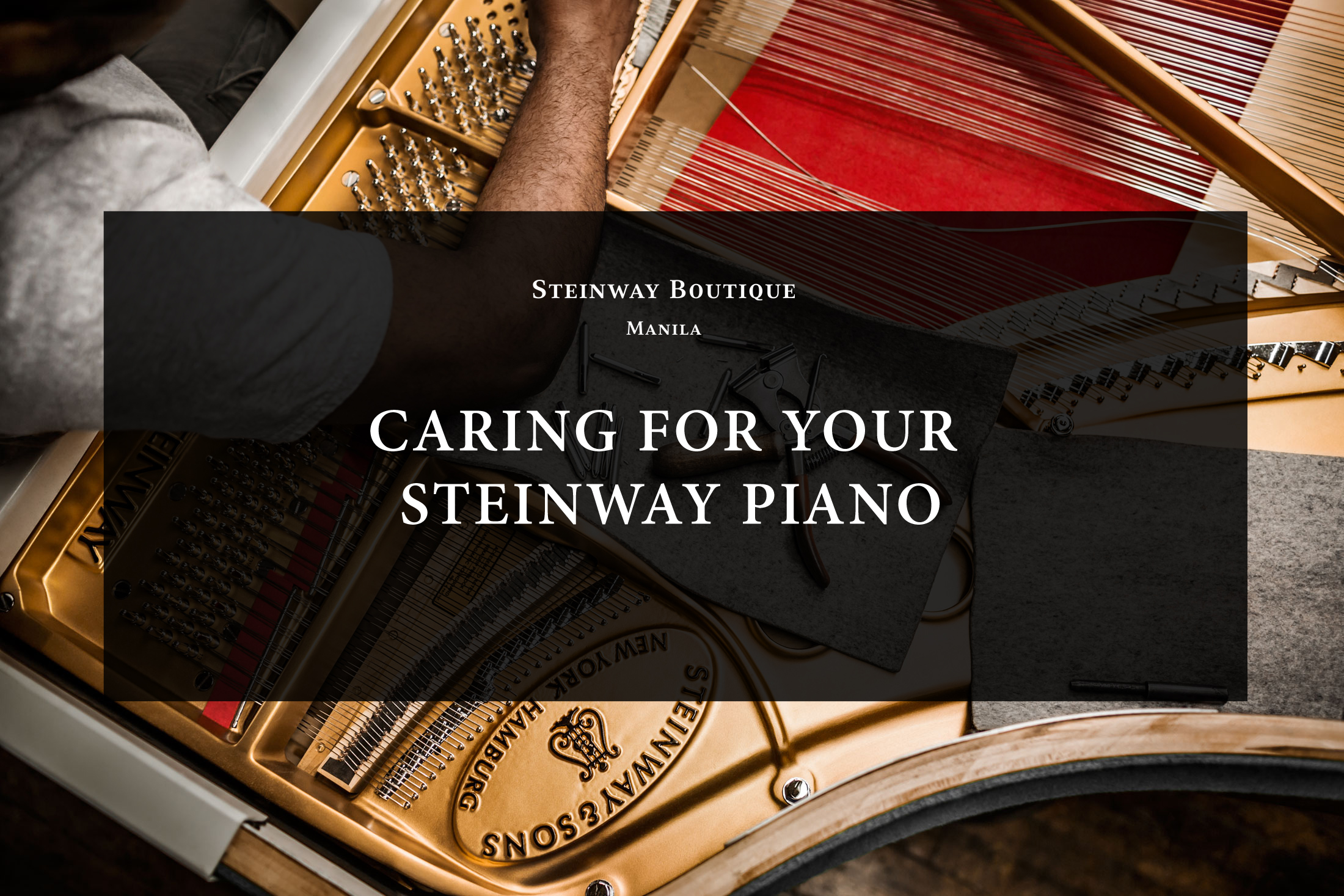 Caring for your Steinway